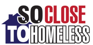 S.O. Close To Homeless